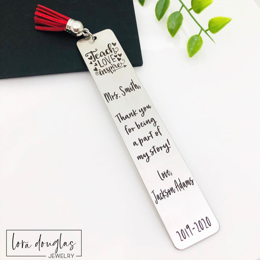 Teacher Appreciation Bookmark, Teach Love Inspire