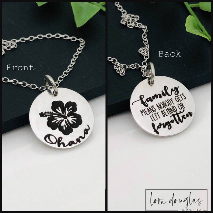 Ohana, Family means no one gets left behind or forgotten, Ohana Jewelry