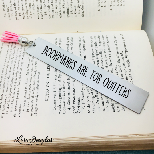 Bookmarks Are For Quitters, Tassel Bookmark