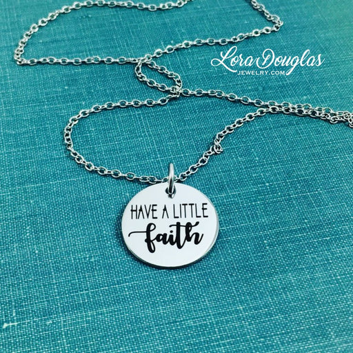 Have a Little Faith, Necklace, Bracelet - Lora Douglas Jewelry