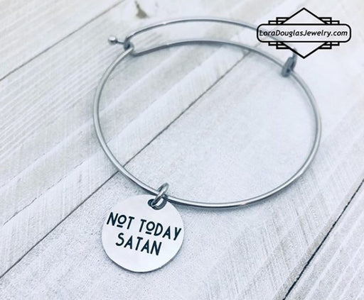 Not Today Satan, Engraved Jewelry, Necklace, Bracelet, Charm