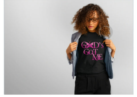 God's Got Me (Pink) - Be Transformed Tees N Things