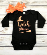 witch please baby girl halloween onesie outfit