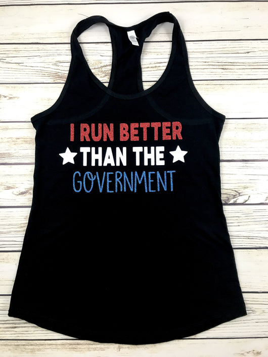 I run better than the government cute ladies women workout running tank top shirt