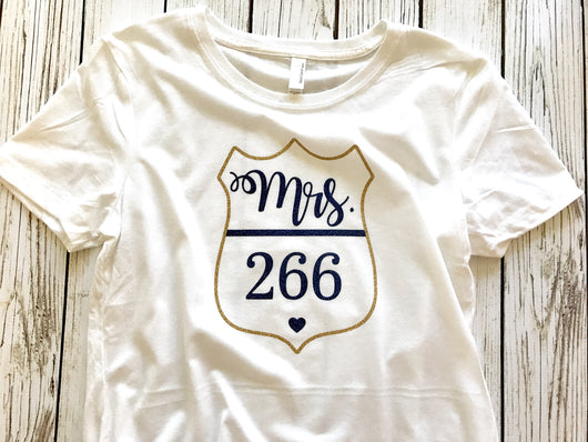 Police wife badge number shirt