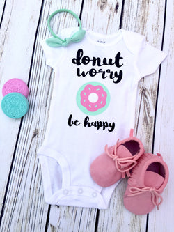 Baby donut worry be happy funny baby girl onesie