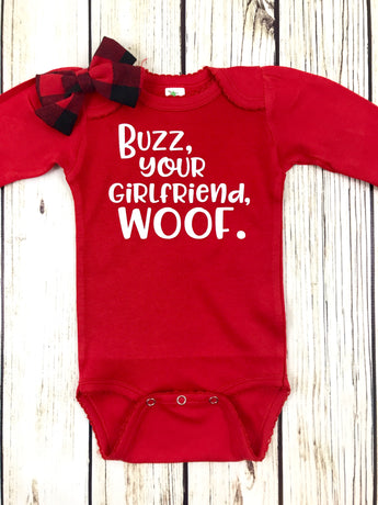 buzz your girlfriend woof baby girl Christmas outfit home alone funny onesie