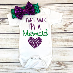 I can't walk, I'm a mermaid cute baby girl mermaid onesie