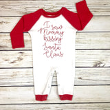 {I Saw Mommy Kissing Santa Claus} Romper
