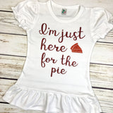 {I'm Just Here For The Pie} Toddler Tee