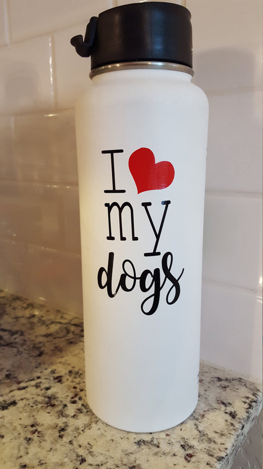 I love my dogs vinyl decal for hydroflask,yeti,waterbottle