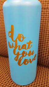 Do what you love decal for hydroflask,yeti,waterbottle