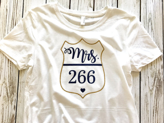 Police Officer Wife Badge Number Mrs. T-shirt