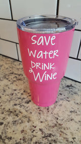 Save Water Drink Wine decal for Hydro Flask Water Bottle Yeti