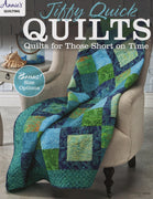 Jiffy Quick Quilts - Softcover Annie's Quilting #4807