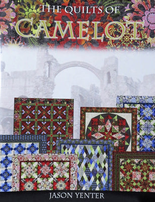 The Quilts of Camelot Book 7 Quilt Patterns by Jason Yenter #3307