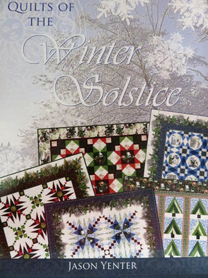 Quilts of the Winter Solstice Book by Jason Yenter #3313