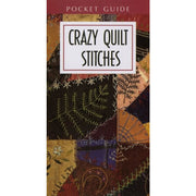 Crazy Quilt Stitches {Pocket Guide} Leasure Arts #4808 - Books & CDs