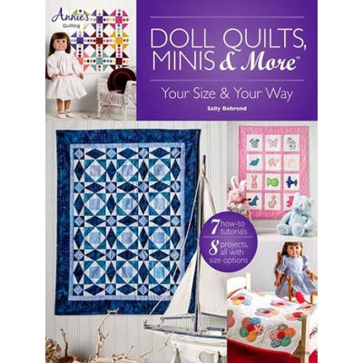Doll Quilts Minis & More seven step by step tutorials Annies Books #4341 - Books & CDs