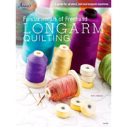 Fundamentals of Freehand Longarm Quilting Annies Quilting Book #4339 - Books & CDs