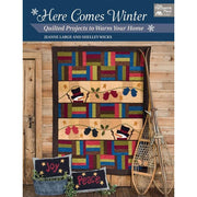 Here Comes Winter - Quilted Projects to Warm Your Home #4045 - Books & CDs