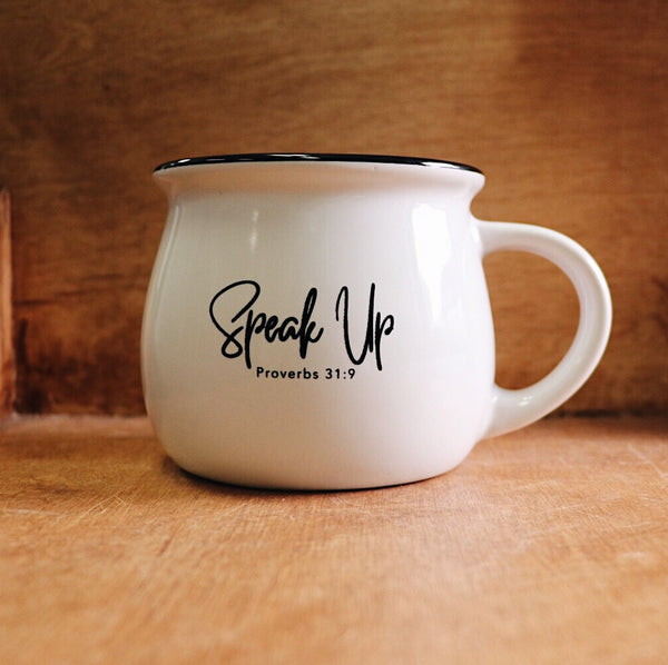 Speak Up Coffee Mug
