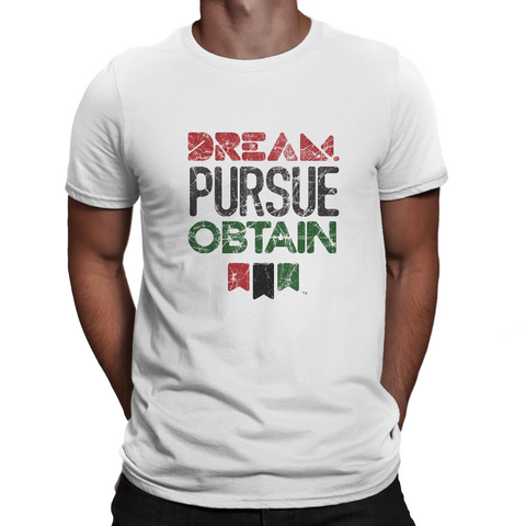 Dream Pursue Obtain