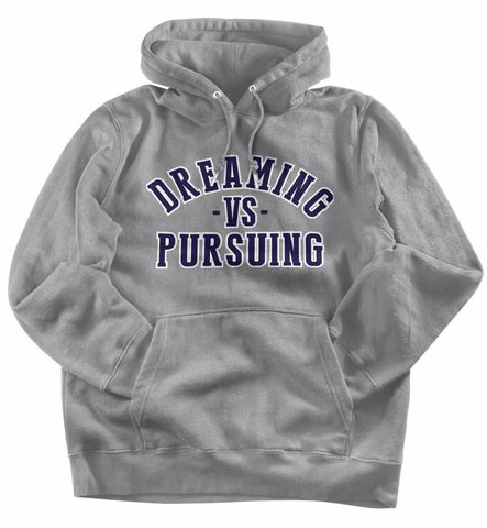 Dream Vs Pursuing (Sport Grey)
