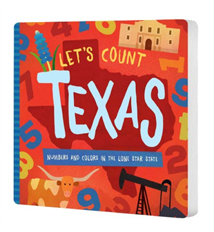 Let's Count Texas -  Numbers and Colors in the Lone Star State