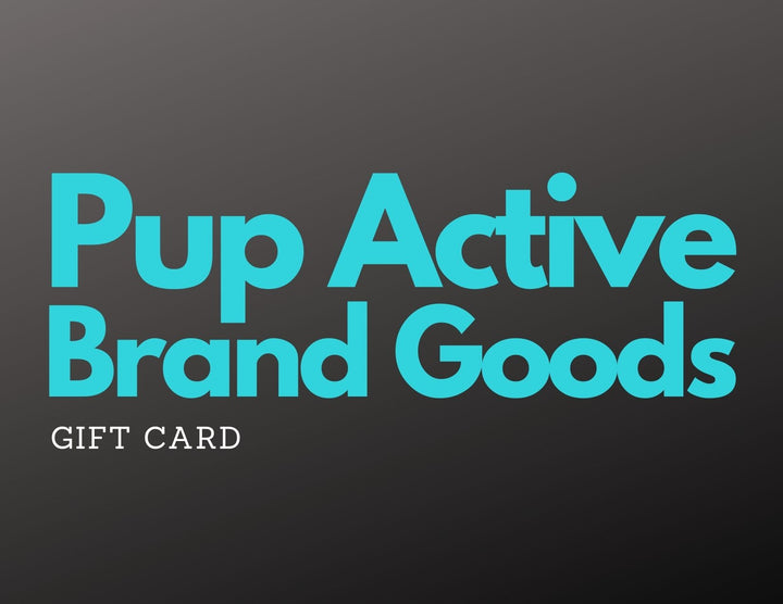 Pup Active Brand Goods Gift Card