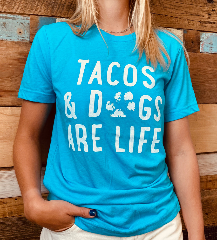 Tacos & Dogs are Life - Unisex Tee - Pup Active