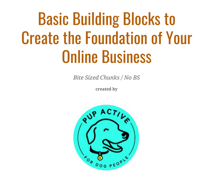 Basic Building Blocks to an Start Online Business
