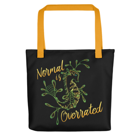 """Normal is Overrated"" Tote Bag"