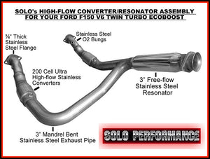 Solo Performance | 11-14CATDP | Ultra High Flow Catted Coverter Down Pipe Assembly Fits 2011-2014 Ford F150 3.5L EcoBoost