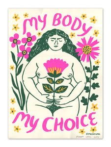 """My Body My Choice, v.2"" screenprint"