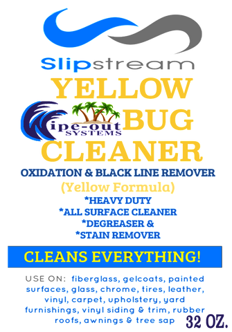 Slipstream YELLOW BUG CLEANER, Oxidation and Black LIne Remover 32 oz. squirt bottle