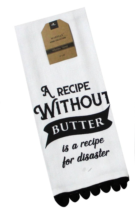 A Recipe Without Butter Is A Recipe For Disaster Dish Towel Dish Towel