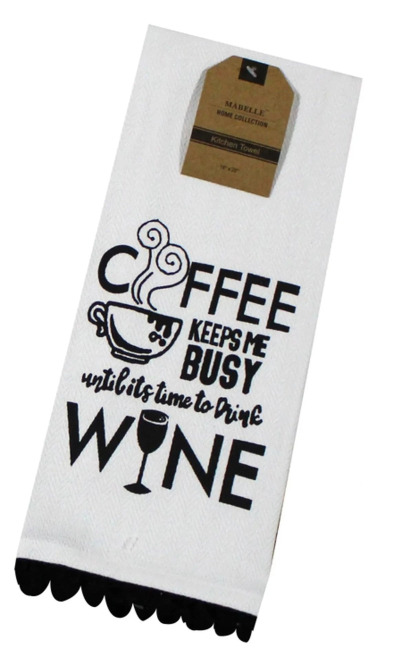 Coffee Keeps Me Busy Until Its Time To Drink Wine Dish Towel Dish Towel