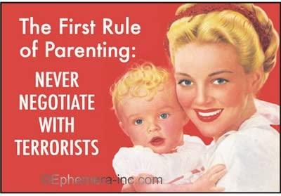 The First Rule Of Parenting: Never Negotiate With Terrorists. Ephemera Refrigerator Magnet Fridge Magnet