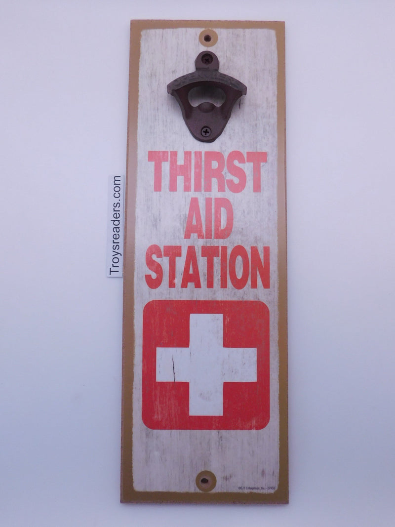 Thirst Aid Station Bottle Opener Plaque Bottle Opener Plaque