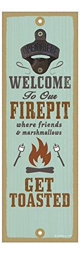 Welcome To Our Firepit Where Friends And Marshmallows Get Toasted Bottle Opener Plaque Bottle Opener Plaque
