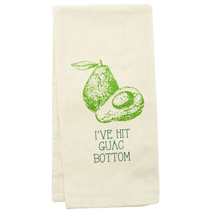Wit! Tea Towel Ive Hit Guac Bottom Dish Towel