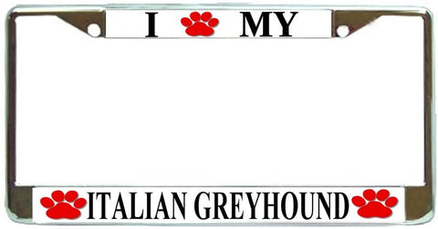 Italian Greyhound Love Paw Dog License Plate Frame Holder Chrome