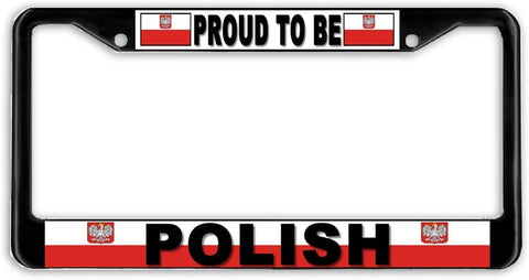 BrownInnovativeMedia Poland Proud to Be Polish Flag Black Metal Car Auto License Plate Frame Holder Black
