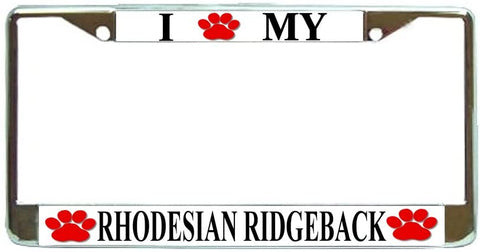 Rhodesian Ridgeback Love Paw Dog License Plate Frame Holder Chrome