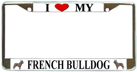 French Bulldog Love My Dog Photo License Plate Frame Holder Chrome