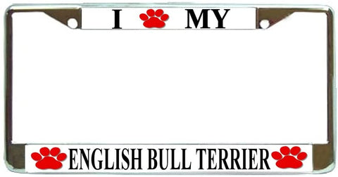 English Bull Terrier Love Paw Dog License Plate Frame Holder Chrome