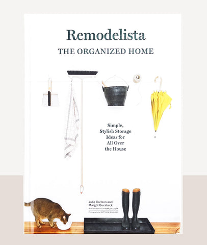 REMODELISTA: The Organized Home / Interior Book