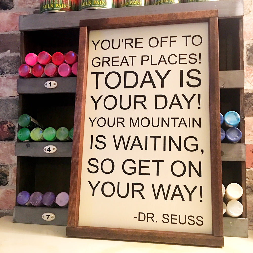 You're off to great places Dr Seuss