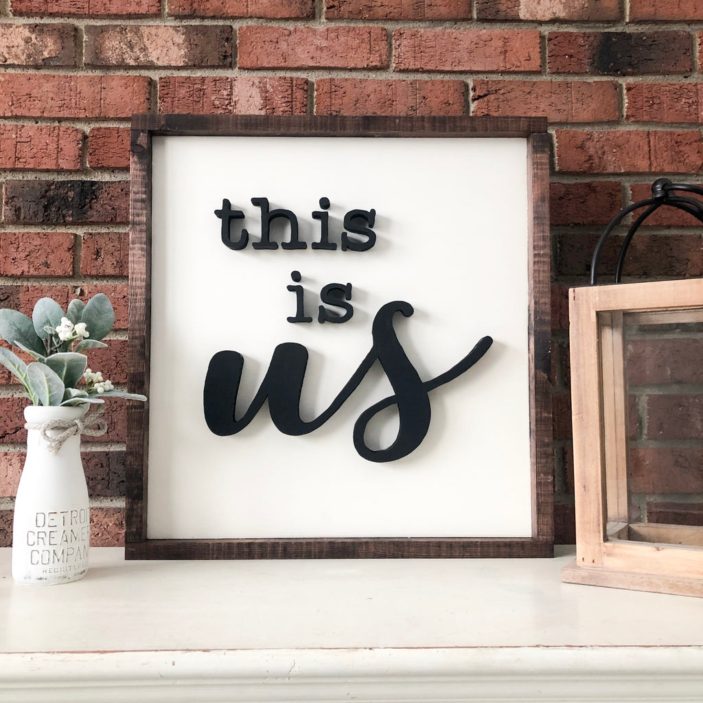 This is us - hand cut